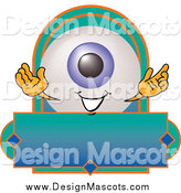 August 7th, 2014: Illustration of a Eyeball Mascot on a Blank Business Label by Toons4Biz